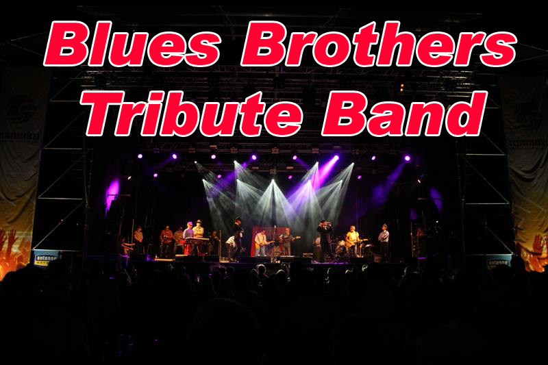 Blues Brothers Tribute Band, Blues Brothers Coverband, Blues Brothers Live Musik
